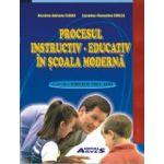 Procesul instructiv-educativ în școala modernă
