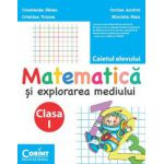 Caiet clasa I. Matematica si explorarea mediului