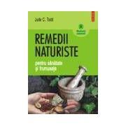 Remedii naturiste pentru sanatate si frumusete
