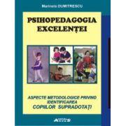Psihopedagogia excelenței - aspecte metodologice privind identificarea copiilor supradotați