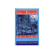 Istoria stiintei Vol. 4 - Din 1895 pana in 1945