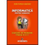 Informatica pentru gimnaziu, culegere de probleme (Pascal/C++)