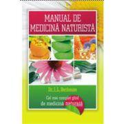 MANUAL DE MEDICINĂ NATURISTĂ - Cel mai complet ghid de medicină naturală