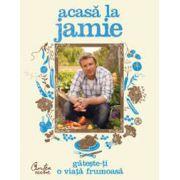Acasă la Jamie - Gătește-ți o viață frumoasă!