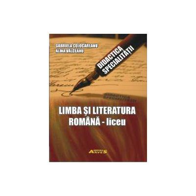 Didactica specialității limba și literatura română - liceu
