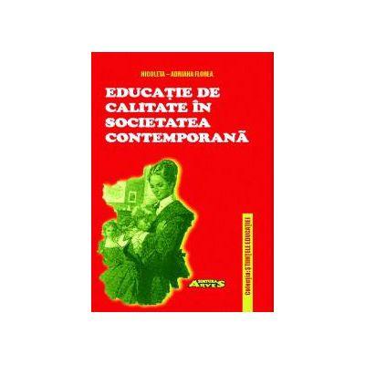Educație de calitate în societatea contemporană