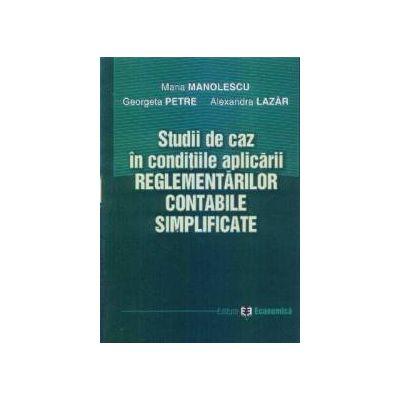 Studii de caz in conditiile reglementarilor contabile simplificate