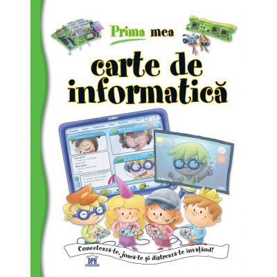 Prima mea carte de informatica (Francisco Jose Iglesias Sanz)